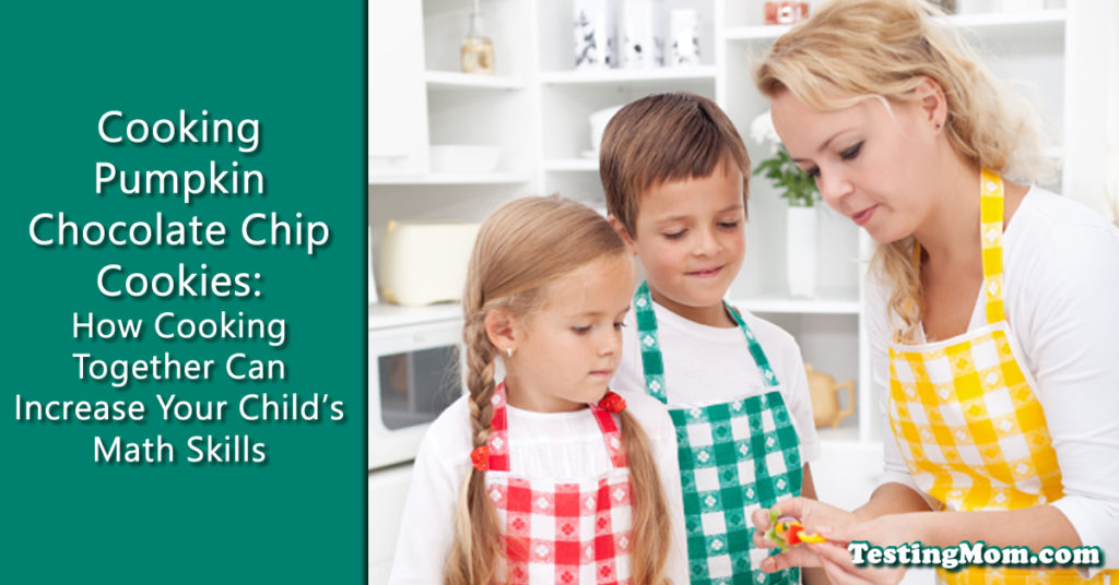 Cooking with Your Kids:  How Cooking Together Can Increase Your Child's Math Skills