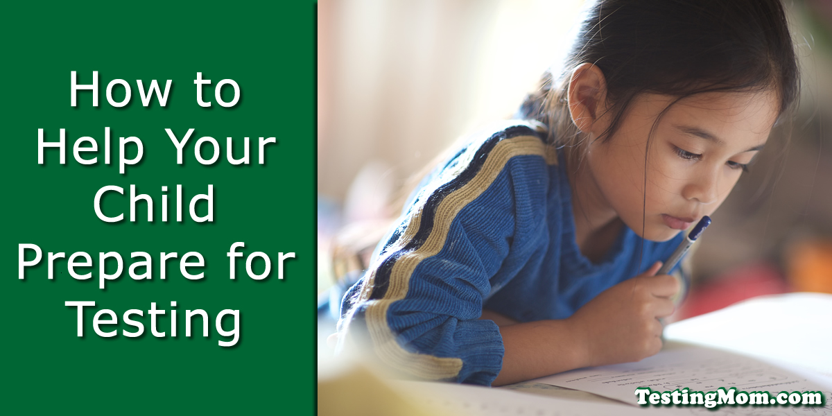 Help Your Child Prepare for Testing