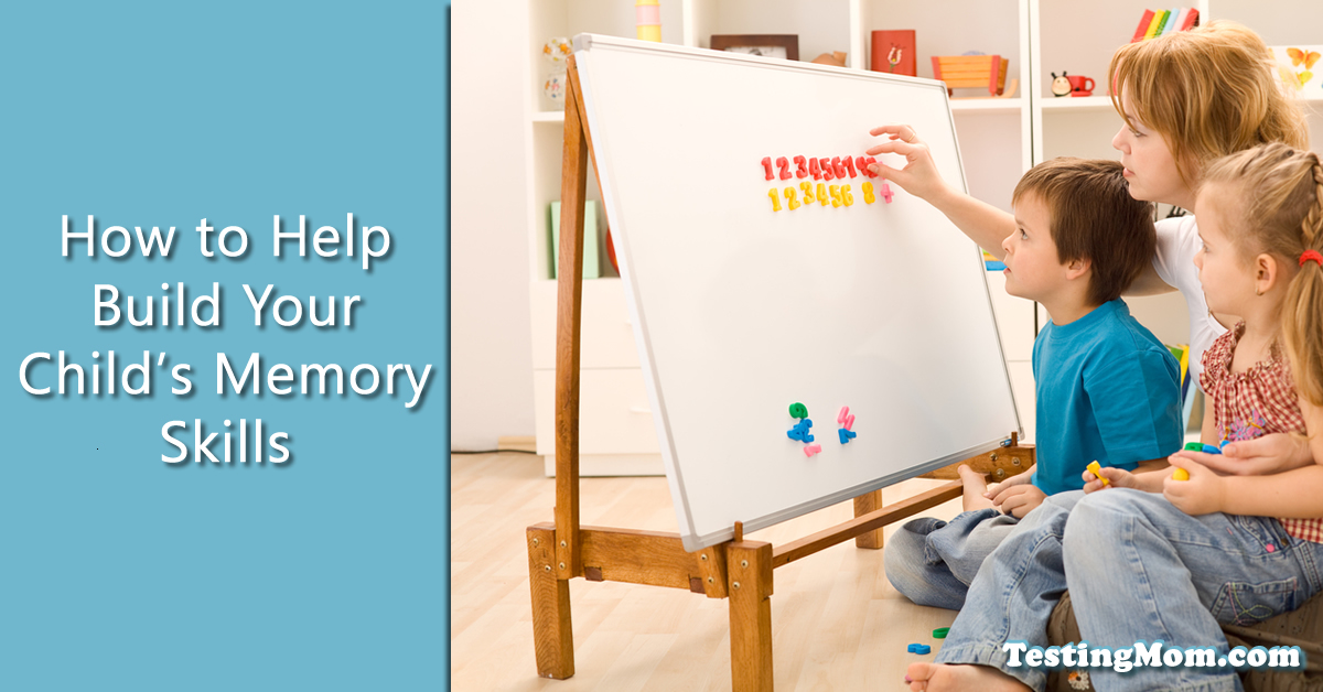 How to Strengthen Your Child's Memory