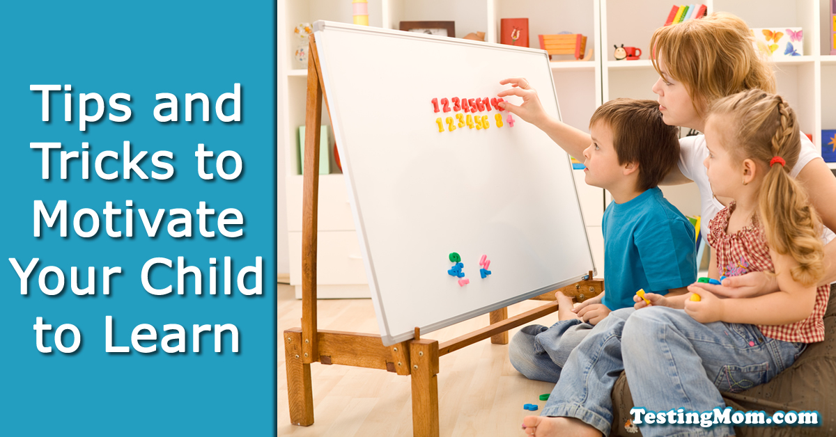 Tips and Tricks to Motivate Your Child to Learn