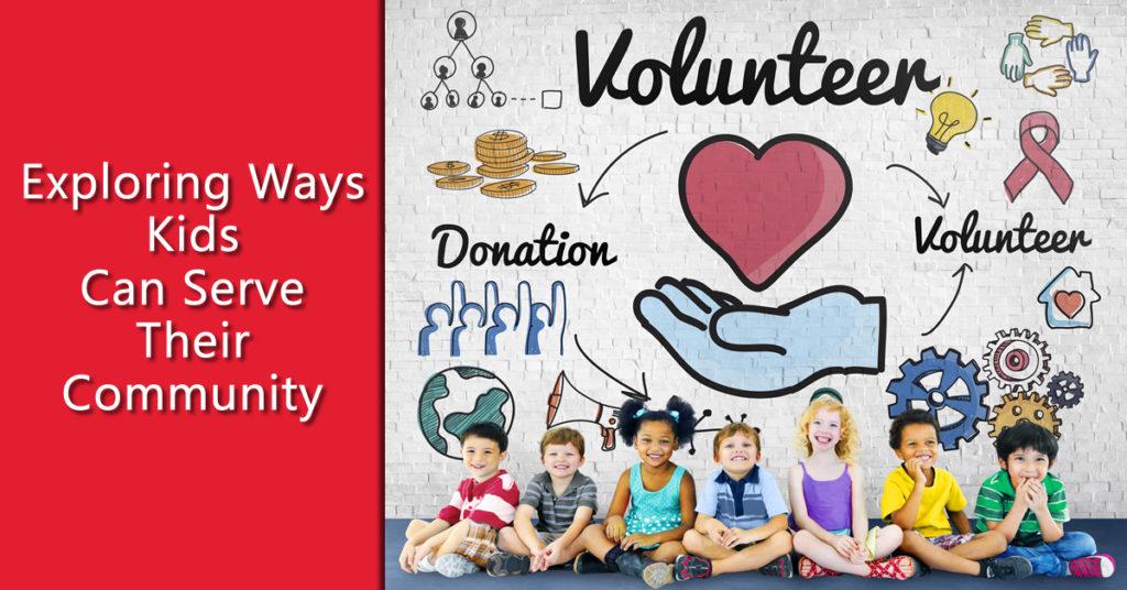 Ways Kids Can Serve Their Community