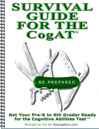 Testing Survival Guide for the CogAT® - Practice for the Cognitive Abilities Test®