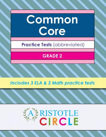 Common Core Grade 2 Practice Tests by Aristotle Circle