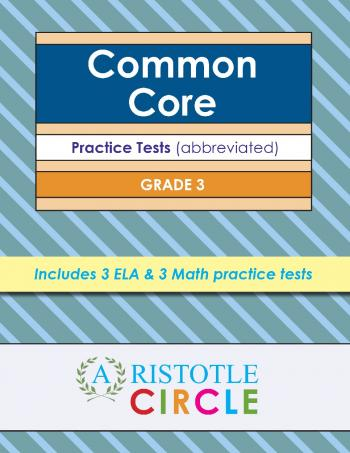 Common Core Grade 3 Practice Tests by Aristotle Circle