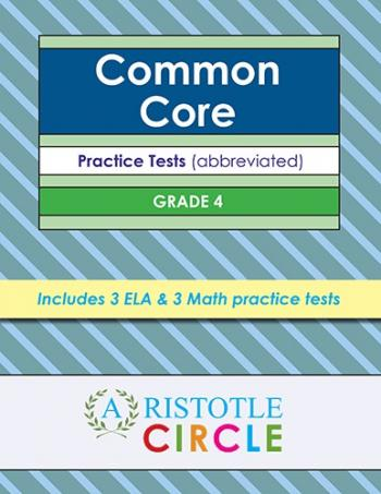Common Core Grade 4 Practice Tests by Aristotle Circle