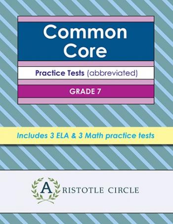Common Core Grade 7 Practice Tests by Aristotle Circle