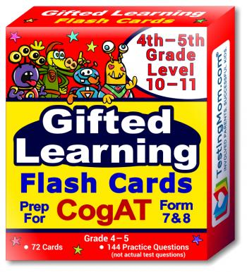 NEW CogAT Test Flash Cards - 4th - 5th Grade (Level 10-11) - 72 Cards - 140+ Practice Questions - Tips for Scoring Higher on The CogAT - Verbal, Non-Verbal and Quantitative Concepts