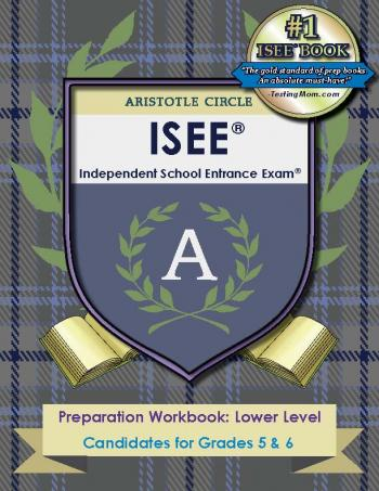 Prep for the Independent School Entrance Examination® (ISEE®) Test - Lower Level Preparation Workbook by Aristotle Circle